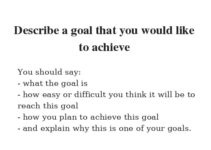 Describe a goal that you would like to achieve.