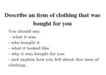 Describe an item of clothing that was bought for you