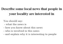 Describe some local news that people in your locality are interested in