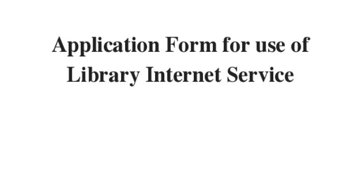 Application Form for use of Library Internet Service