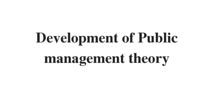 Development of Public management theory