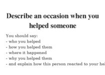 Describe an occasion when you helped someone