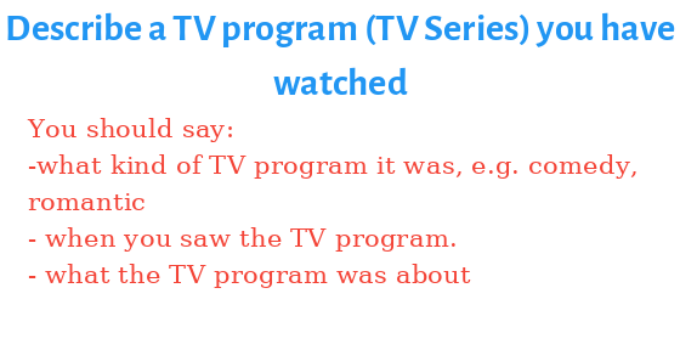 Describe a TV program (TV Series) you have watched