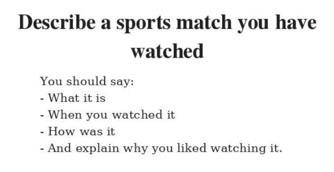 Describe a sports match you have watched