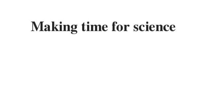 making time for science