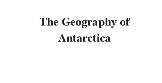 The Geography of Antarctica