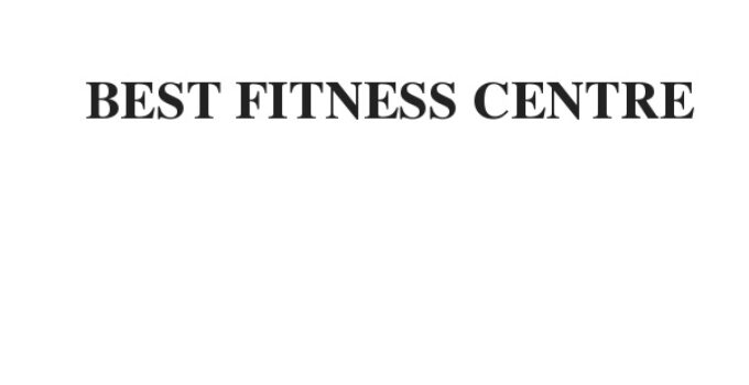 BEST FITNESS CENTRE
